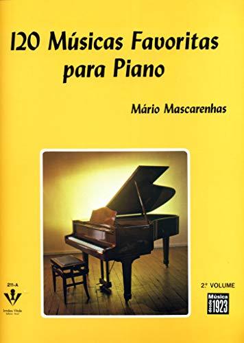 120 Músicas favoritas para Piano - 2º Volume