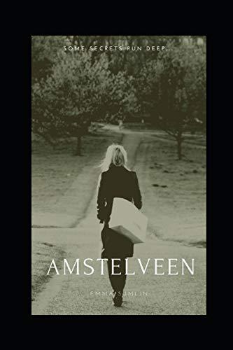 Amstelveen: A Screenplay