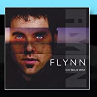 On Your Way by Flynn (2002-05-07)