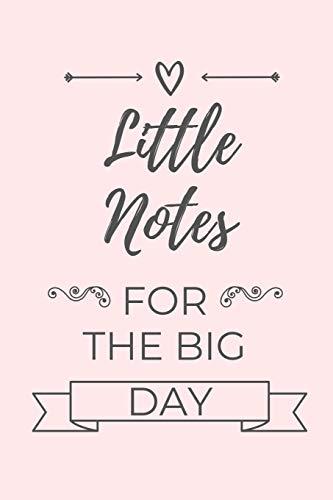 LITTLE NOTES FOR THE BIG DAY: A5 Hochzeitsplaner BLANKO Geschenkidee zur Verlobung | für zukünftige Bräute und Bräutigame | Hochzeitsvorbereitung | Notizbuch | Verlobungsgeschenk