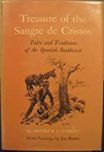 Treasure of the Sangre de Cristos;: Tales and traditions of the Spanish Southwest