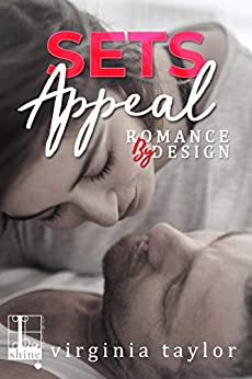 Sets Appeal (Romance By Design Book 1) by [Virginia Taylor]