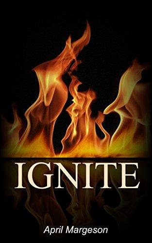 Ignite (Circle of Light Book 2)
