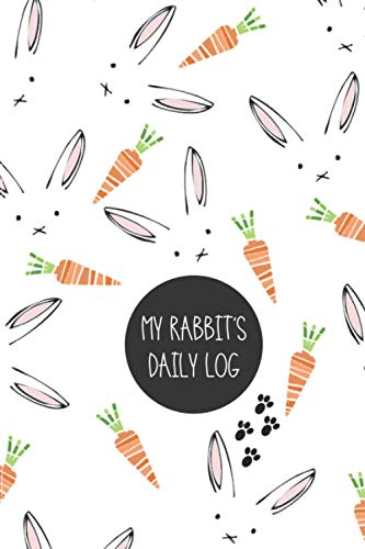 MY RABBIT´S MEDICAL RECORD BOOK: PET DAILY LOG | Keep Track of its Health: Complete Pet Profile, Vet Visits, Vaccinations, Medications, Dosage, Daily Journal... | GIFTS FOR ANIMAL LOVERS