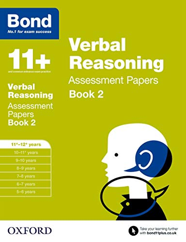 Bond 11+: Verbal Reasoning: Assessment Papers: 11+-12+ years Book 2