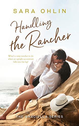 Handling the Rancher (Graciella Book 1)