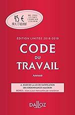 Code du travail 2018-2019 annoté, Édition limitée de Christophe Radé