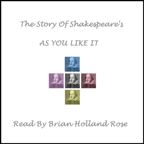 The Story of Shakespeare's As You Like It audiobook cover art
