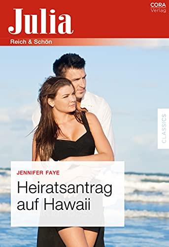Heiratsantrag auf Hawaii (German Edition)