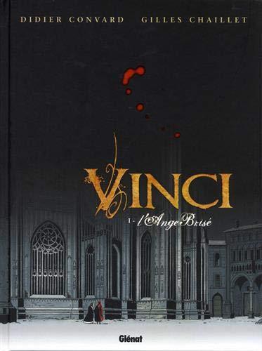 Vinci - Tome 01: L'ange brisée