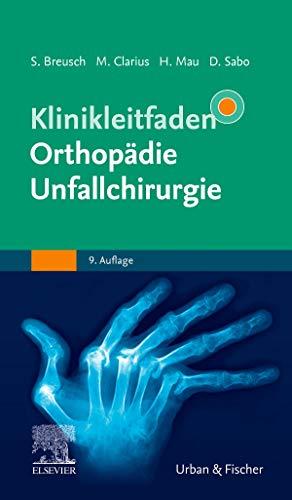 Klinikleitfaden Orthopädie Unfallchirurgie