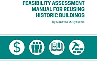 Feasibility sment Manual for Reusing Historic Buildings