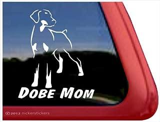 Dobe Mom ~ Doberman Pinscher Vinyl Window Auto Decal Sticker