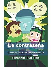 La contraseña (Cuento infantil bilingüe español-inglés ilustrado + abecedario + vocabulario + cuaderno de caligrafía)
