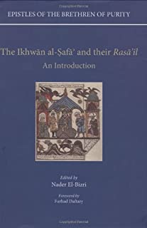 The Ikhwan al-Safa and their Rasa'il: An Introduction (Epistles of the Brethren of Purity)