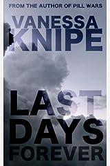Last Days Forever Paperback