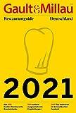 Gault&Millau Restaurantguide Deutschland 2021: Die 500 besten Restaurants Deutschlands – und 500 ausgezeichnete Empfehlungen