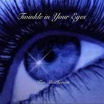 Twinkle in Your Eyes