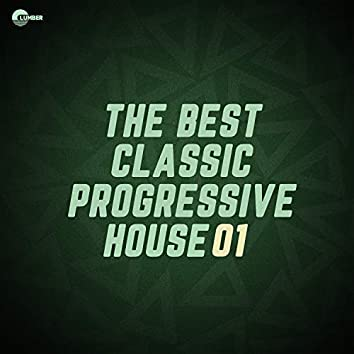 The Best Classic Progressive House, Vol 01