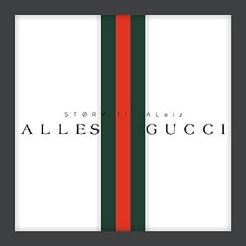 Alles Gucci (feat. ALeiz)