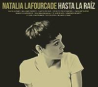 Hasta la Ra?z by Natalia Lafourcade (2015-07-28)