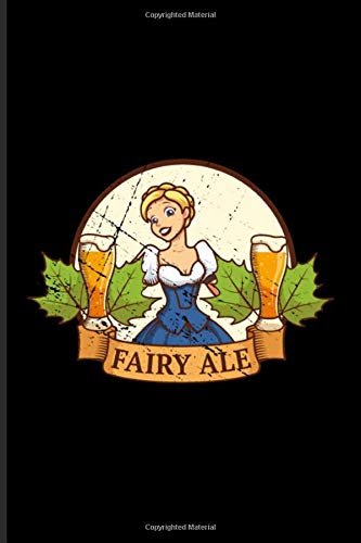 Fairy Ale: Pale Ale Journal | Notebook | Workbook For Indian Pale Ale & Lager Fan - 6x9 - 100 Blank Lined Pages