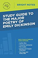 Study Guide to The Major Poetry of Emily Dickinson