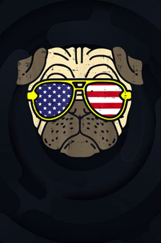 Pug Sunglasses American USA Flag 4th Of July Fourth Dog 6x9 inches / Notebook College Ruled