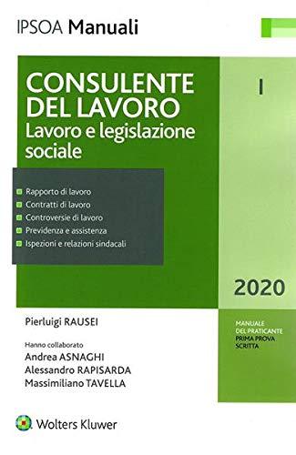 Consulente del lavoro. Lavoro e legislazione sociale (Vol. 1)