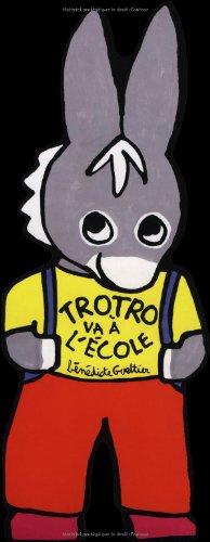 Trotro va à l'école - De 3 à 6 ans