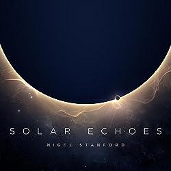 Nigel Stanford - Solar Echoes CD kaufen
