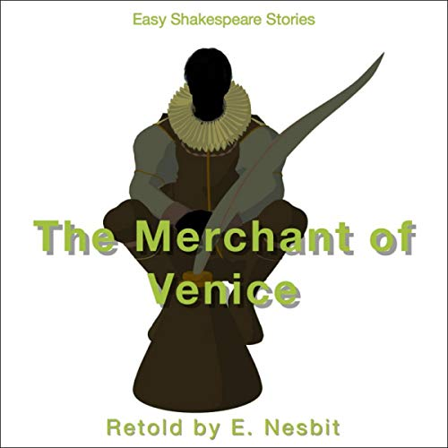 The Merchant of Venice Retold by E. Nesbit cover art