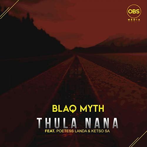 Blaq Myth feat. Poetess Landa & Ketso SA