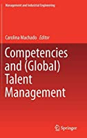 Competencies and (Global) Talent Management (Management and Industrial Engineering)