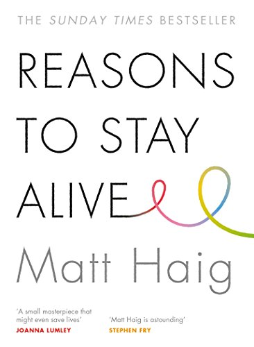 Reasons to Stay Alive [Lingua inglese]