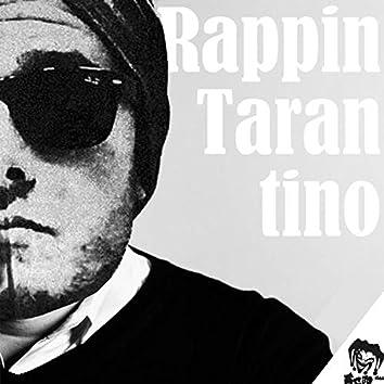 Rappin Tarantino