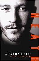Heath: A Family's Tale