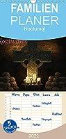 Nocturnal - In der Nacht - Familienplaner hoch (Wandkalender 2022 , 21 cm x 45 cm, hoch): Wer die Schatten der Nacht durchstreift, kann die dunkle Seite anders sehen. (Monatskalender, 14 Seiten )