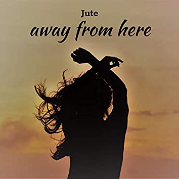 Away from Here (feat. Jenny Sofie)