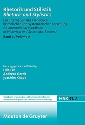 Rhetorik und Stilistik / Rhetoric and Stylistics. Halbband 2