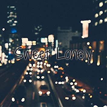 Sweet Lonely