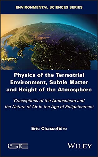 Physics of the Earth's Environment: Subtle Matter and Height of the Atmosphere in the Age of Enlightenment