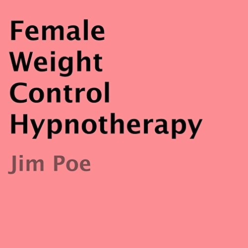 Female Weight Control Hypnotherapy audiobook cover art