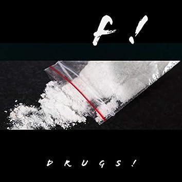 F Drugs