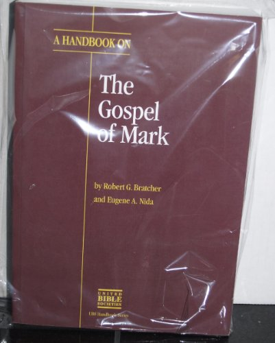 A Handbook on the Gospel of Mark (HELPS FOR TRANSLATORS)