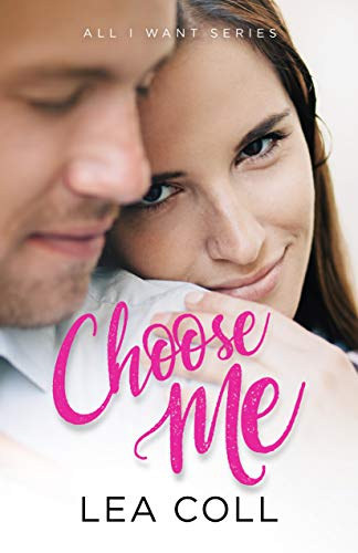 Choose Me by Coll, Lea ebook deal