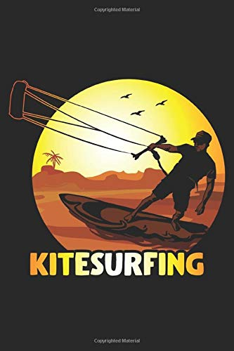 Kitesurfing: Wind Kitesurfing and Kiteboarding Surfing waves Notebook 6x9 Inches 120 dotted pages for notes, drawings, formulas | Organizer writing book planner diary