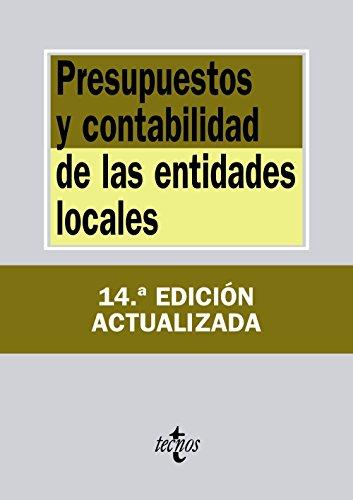 Presupuestos y contabilidad de las entidades locales (Derecho - Biblioteca de Textos Legales)