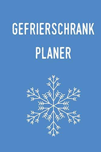 Gefrierschrank Planer: Planen und Organisieren sie ihre Lebensmittel