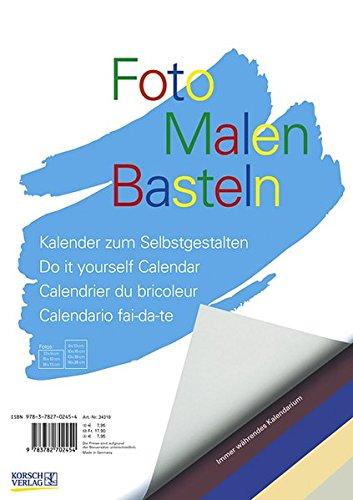 FMB bunt immer während A4: Bastelkalender ohne Jahr. Fotokalender zum Selbstgestalten. Do-it-yourself Kalender mit festem Fotokarton.: Kalender zum Selbstgestalten. Immer währendes Kalendarium